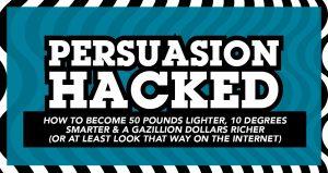 Persuasion Hacked