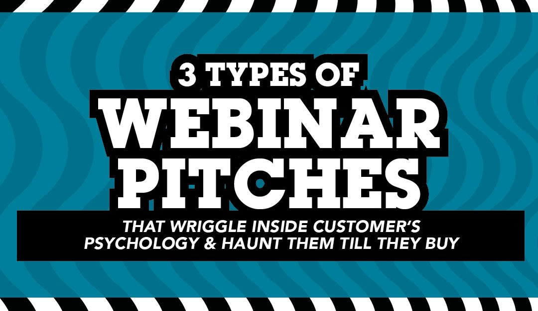 3 types of webinar pitches